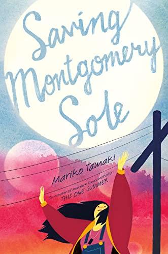 9781250104403: Saving Montgomery Sole