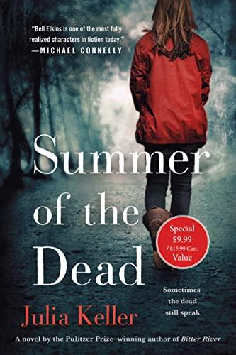 Summer of the Dead: A Novel (Bell: Keller, Julia