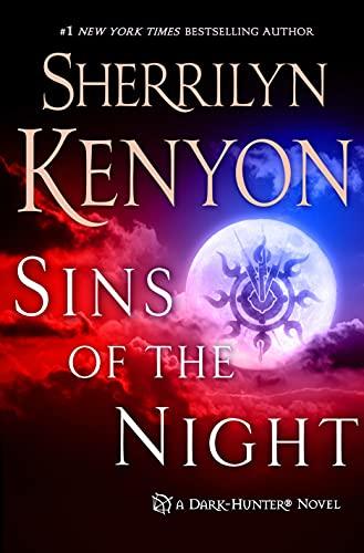 9781250104946: Sins of the Night: A Dark-Hunter Novel