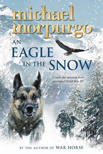 An Eagle in the Snow: Morpurgo, Michael
