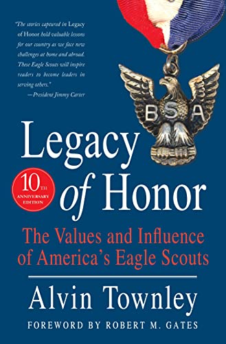 9781250105295: Legacy of Honor: The Values and Influence of America's Eagle Scouts
