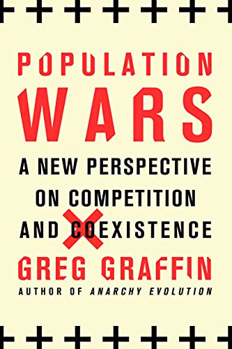 9781250105301: Population Wars: A New Perspective on Competition and Coexistence