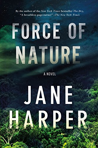 9781250105639: Force of Nature: A Novel