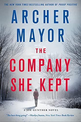 9781250105776: The Company She Kept: A Joe Gunther Novel