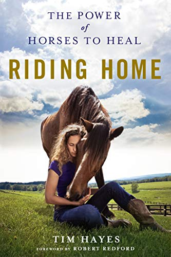 9781250106179: Riding Home: The Power of Horses to Heal