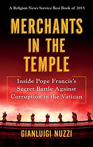9781250106247: Merchants in the Temple: Inside Pope Francis's Secret Battle Against Corruption in the Vatican