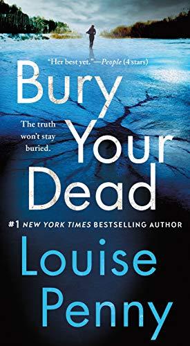 9781250106780: Bury Your Dead: A Chief Inspector Gamache Novel