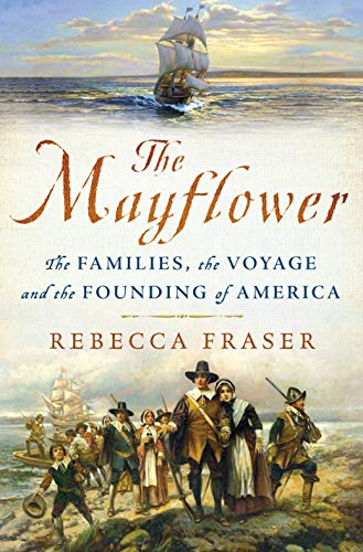 9781250108562: The Mayflower: The Families, the Voyage, and the Founding of America