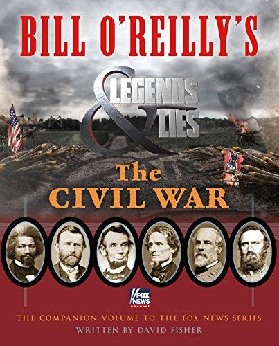 9781250109842: Bill O'Reilly's Legends and Lies: The Civil War