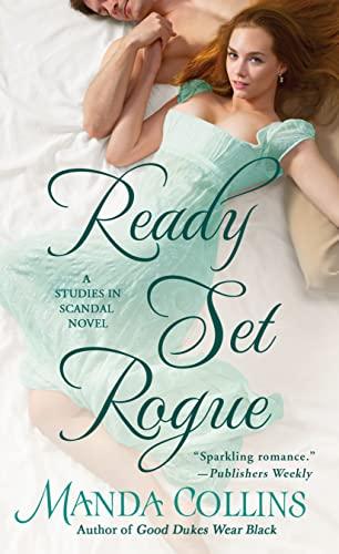 9781250109866: Ready Set Rogue: A Studies in Scandal Novel