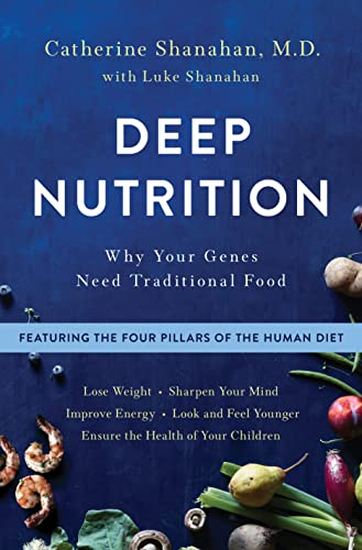 9781250113825: Deep Nutrition: Why Your Genes Need Traditional Food