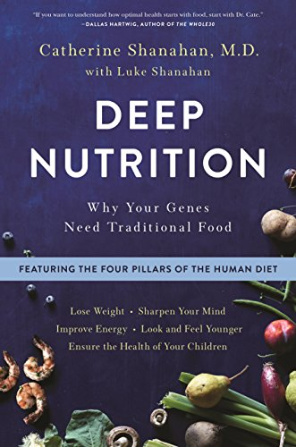 9781250113849: Deep Nutrition: Why Your Genes Need Traditional Food
