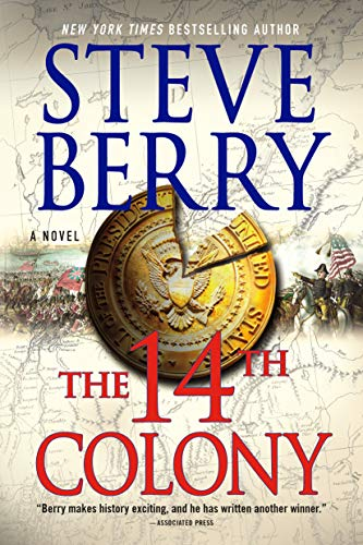 9781250113856: The 14th Colony: A Novel (Cotton Malone)