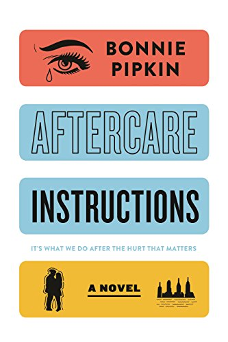 9781250114846: Aftercare Instructions: A Novel
