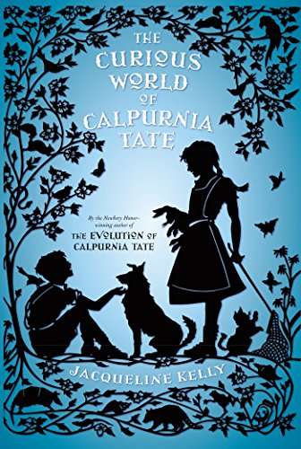 9781250115027: The Curious World of Calpurnia Tate