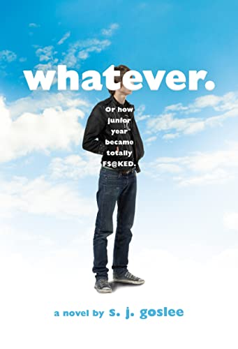 9781250115140: Whatever.: Or How Junior Year Became Totally F$@cked
