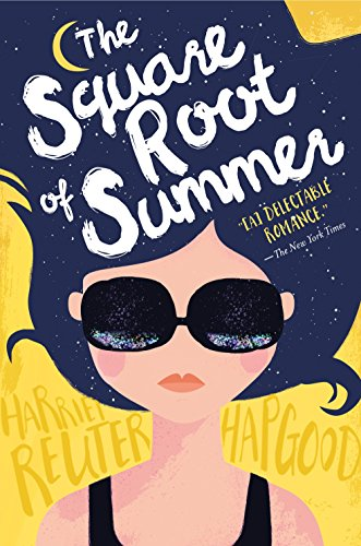 9781250115171: The Square Root of Summer