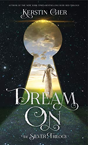 9781250115287: Dream On: The Silver Trilogy