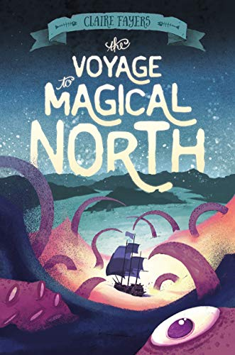9781250115386: The Voyage to Magical North (The Accidental Pirates)