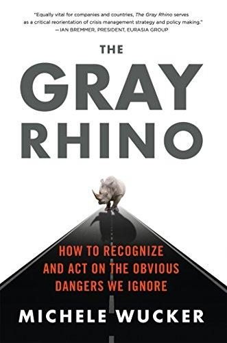 9781250115607: The Gray Rhino