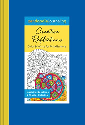 Zendoodle Journaling: Creative Reflections: Color and Write for Mindfulness: Caner, Hannah