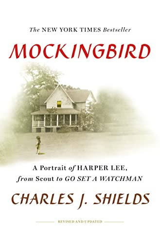 9781250115836: Mockingbird: A Portrait of Harper Lee From Scout to Go Set a Watchman