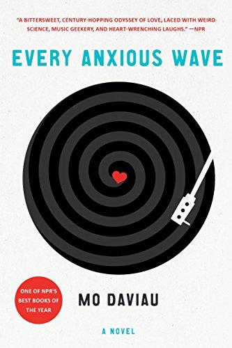 9781250116345: Every Anxious Wave: A Novel