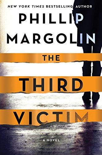 The Third Victim: A Novel (Robin Lockwood): Phillip Margolin