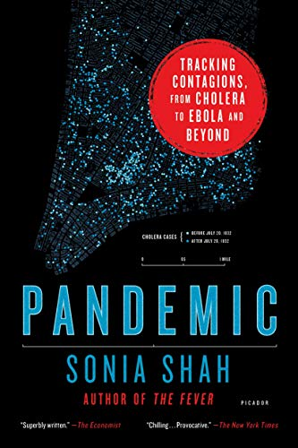 9781250118004: Pandemic: Tracking Contagions, From Cholera To Ebola And Beyond
