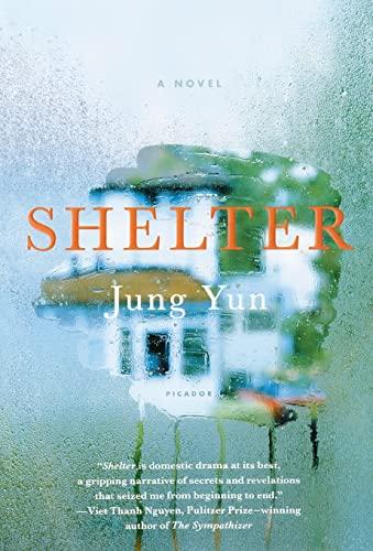 9781250118097: Shelter: A Novel