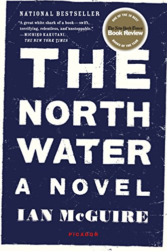 9781250118141: The North Water: A Novel
