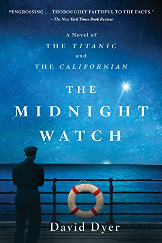 9781250118271: The Midnight Watch: A Novel of the Titanic and the Californian