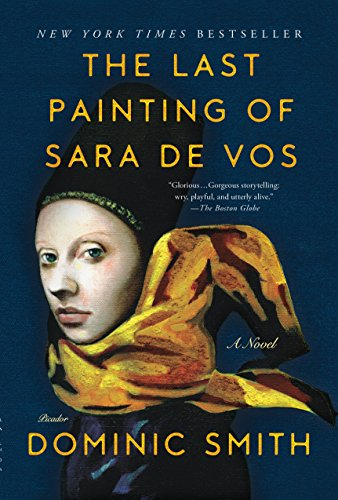 9781250118325: The Last Painting of Sara de Vos: A Novel