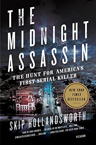 9781250118493: The Midnight Assassin: The Hunt for America's First Serial Killer