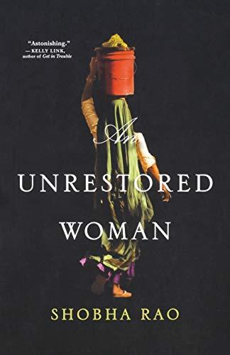 9781250118721: An Unrestored Woman