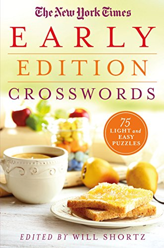 9781250118943: The New York Times Early Edition Crosswords: 75 Light and Easy Puzzles