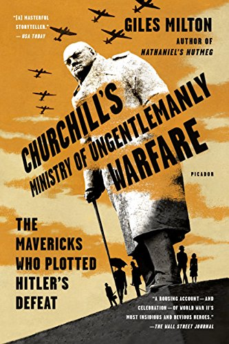 9781250119032: Churchill's Ministry of Ungentlemanly Warfare: The Mavericks Who Plotted Hitler's Defeat