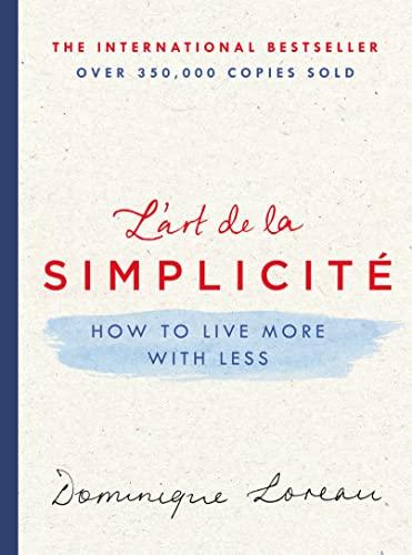 L'art de la Simplicità : How to: Loreau, Dominique