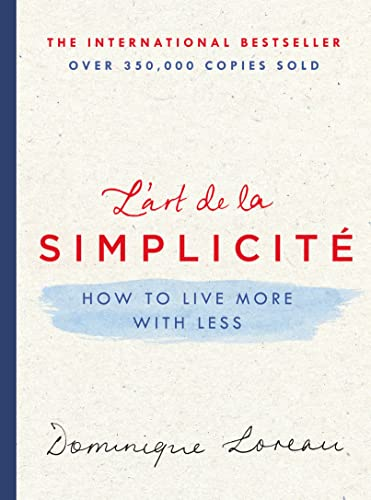 9781250120304: L'art de la Simplicité: How to Live More with Less
