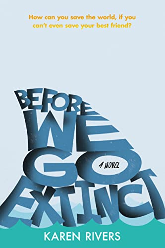 9781250121813: Before We Go Extinct: A Novel