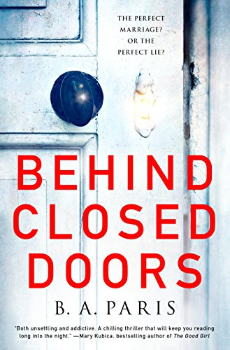 9781250122162: BEHIND CLOSED DOORS (International Edition)