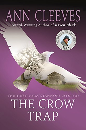 9781250122735: The Crow Trap: The First Vera Stanhope Mystery