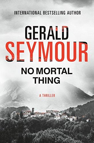 9781250123695: No Mortal Thing: A Thriller