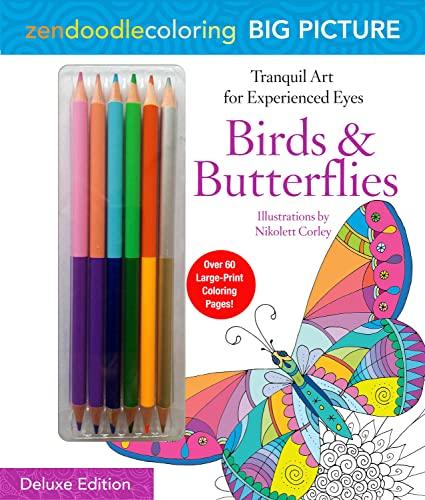 Zendoodle Coloring Big Picture: Birds & Butterflies: Deluxe Edition with Pencils: Nikolett ...