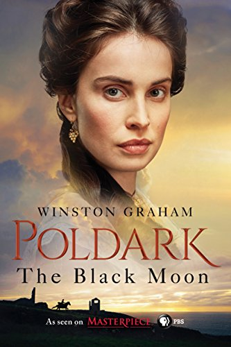 9781250124913: The Black Moon: A Novel of Cornwall, 1794-1795 (Poldark)