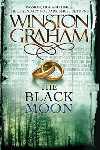 9781250124913: The Black Moon: A Novel of Cornwall, 1794-1795 (Poldark)