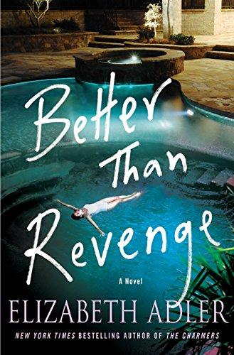 9781250126146: Better Than Revenge