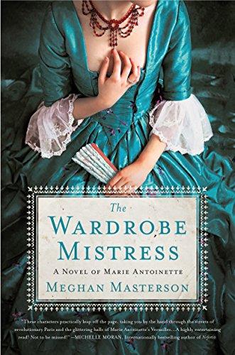 9781250126665: The Wardrobe Mistress: A Novel of Marie Antoinette