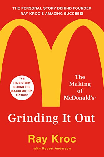 9781250127501: Grinding It Out: The Making of McDonald's