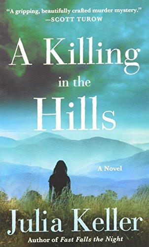 A Killing in the Hills (Bell Elkins: Keller, Julia